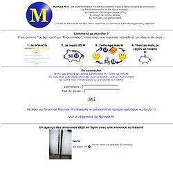 Monnaie M - Expérimentation d'une monnaie complémentaire assortie d'un revenu de base
