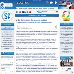 La Commission Européenne propose l'expérimentation humaine sans consentement