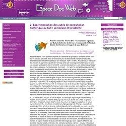 2- Expérimentation des outils de consultation numérique au CDI : La liseuse et la tablette - Espace Doc Web
