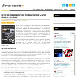 Retour sur l'exercice #DEFNET 2015 et l'expérimentation de la future Réserve de Cyberdéfense