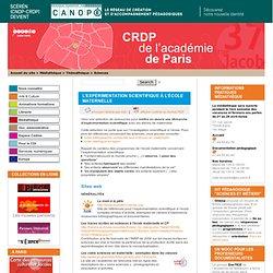 L'expérimentation scientifique à l'école maternelle - CRDP de Paris - Centre Régional de Documentation Pédagogique de Paris