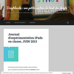 Journal d'expérimentation iPads en classe, JUIN 2013
