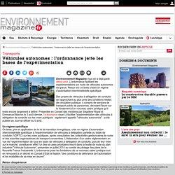 Véhicules autonomes : l'ordonnance jette les bases de l'expérimentation – – Environnement-magazine.fr