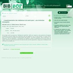 L'expérimentation des médiateurs de santé-pairs : une révolution intranquille : Bib-Bop ROELANDT Jean-Luc, STAEDEL Bérénice, BELART Claire (et al.)