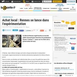 Achat local : Rennes se lance dans l'expérimentation
