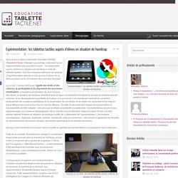 Expérimentation : les tablettes tactiles auprès d'élèves en situation de handicap