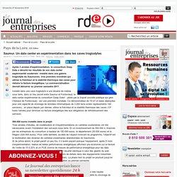 Saumur. Un data center en expérimentation dans les caves troglodytes - Pays de la Loire - Le Journal des entreprises