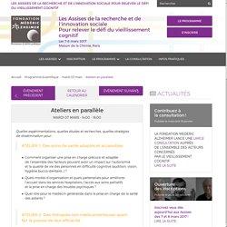 Atelier 3: Un cadre de vie sécurisant et étayant et des activités porteuses de sens - 08/03/17