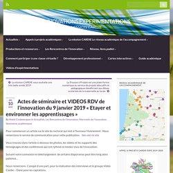 Actes de séminaire et VIDEOS RDV de l'innovation du 9 janvier 2019 «Etayer et environner les apprentissages» – INNOVATIONS EXPERIMENTATIONS