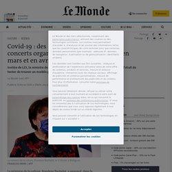 15-16 fév. 2021 Covid-19: des «expérimentations» de concerts organisées à Paris et Marseille, en mars et en avril