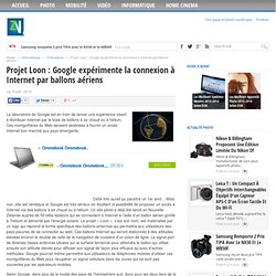 Projet Loon : Google expérimente la connexion à Internet par ballons aériens
