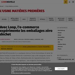 Avec Loop, l'e-commerce expérimente les emballages zéro déchet