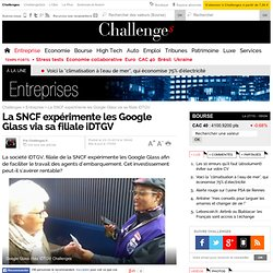 La SNCF expérimente les Google Glass via sa filiale iDTGV
