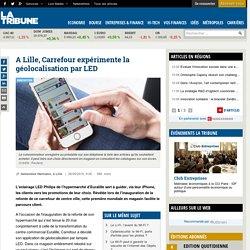 A Lille, Carrefour expérimente la géolocalisation par LED