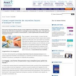 l'Anact expérimente de nouvelles façons d'analyser le travail