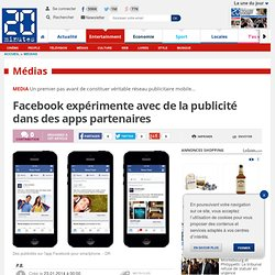 Facebook expérimente avec de la publicité dans des apps partenaires
