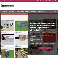 CoSpaces Edu : une app pour expérimenter la création de réalité augmentée et virtuelle 3D