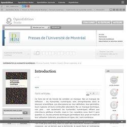 Expérimenter les humanités numériques - Introduction - Presses de l'Université de Montréal