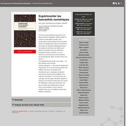 Site : Expérimenter les humanités numériques - Parcours numériques