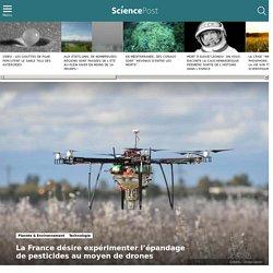 La France désire expérimenter l'épandage de pesticides au moyen de drones