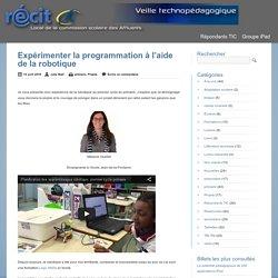 Expérimenter la programmation à l'aide de la robotique - 1re année - Mélanie Ouellet