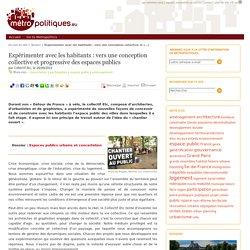 Expérimenter avec les habitants : vers une conception collective et progressive des espaces publics