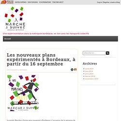 Les nouveaux plans expérimentés à Bordeaux, à partir du 16 septembre