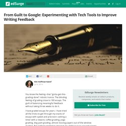 From Guilt to Google: Experimenting with Tech Tools to Improve Writing Feedback