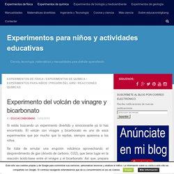 Experimento del volcán de vinagre y bicarbonato - Experimentos para niños y actividades educativas