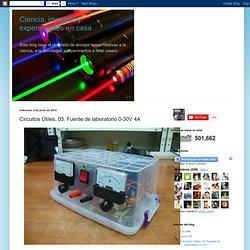 Ciencia, inventos y experimentos en casa: Circuitos Útiles. 05. Fuente de laboratorio 0-30V 4A