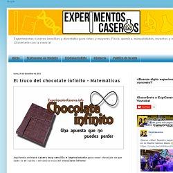Experimentos caseros: El truco del chocolate infinito - Matemáticas