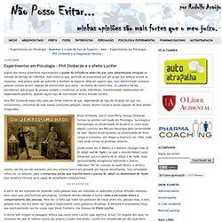 Experimentos em Psicologia - Phil Zimbardo e o efeito Lúcifer - Não posso evitar...