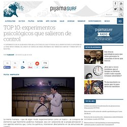 TOP 10: experimentos psicológicos que salieron de control