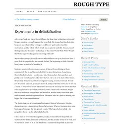 Rough Type: Nicholas Carr's Blog: Experiments in delinkification
