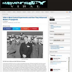 Hitler's Mind Control Experiments and How They Influenced Modern Propaganda