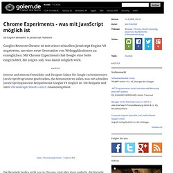 Chrome Experiments - was mit JavaScript möglich ist