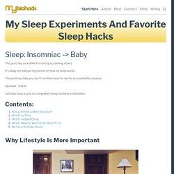 My Sleep Experiments and Favorite Sleep Hacks — MyBioHack