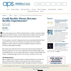 Could Reality Shows Become Reality Experiments? – Association for Psychological Science – APS