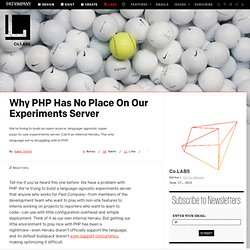 Why PHP Has No Place On Our Experiments Server ⚙ Co