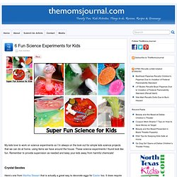 6 Fun Science Experiments for Kids | TheMomsJournal