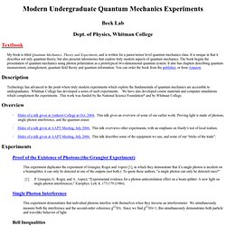 QM Experiments for Undergraduates