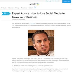 Expert Advice: How to Use Social Media to Grow Your Business