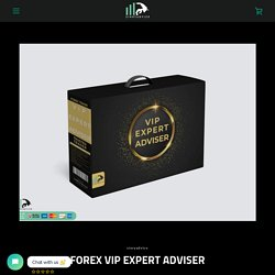 FOREX VIP EXPERT ADVISER – SinryAdvice