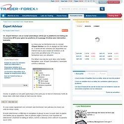 Les Expert Advisor, c'est quoi ? Tout savoir sur les EA ! - Guide MetaTrader