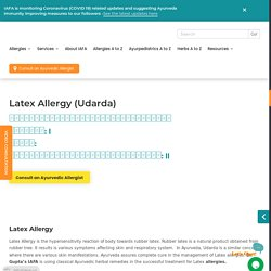 Expert Ayurvedic Treatment for Latex Allery l IAFA