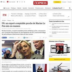 FN: un expert-comptable proche de Marine Le Pen mis en examen