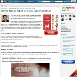 How to Find an Expert for Dental Veneers and Caps by Avik Samanta