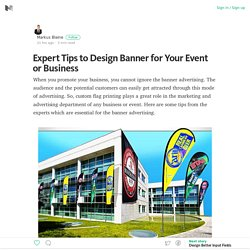 Some Effective Tips to Prepare Effective Flags and Banner for Your Business