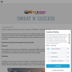 Opt for Expert Fitness Trainer within 20-30kms of Gold Coast - sweatandsuccesspersonaltrainin