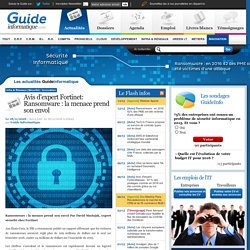Avis d'expert Fortinet: Ransomware : la menace prend son envol